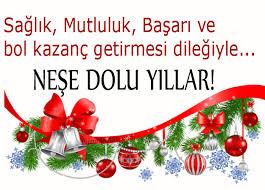 Yeni yılın tüm insanlığa ve ülkemize barış, mutluluk getirmesi dileğiyle,